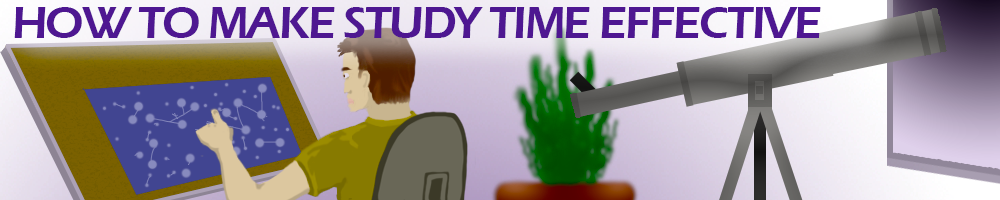 How To Make Study Time Effective