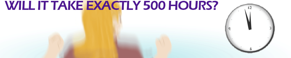 Will it take exactly 500 hours