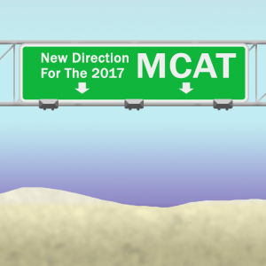 New direction for the 2017 MCAT Leah4Sci