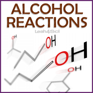 Alcohol Reactions Video Tutorial Series By Leah4sci