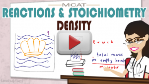 Stoichiometry & Reactions Density MCAT Chemistry by Leah4sci