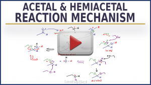Acetal & Hemiacetal ketal hemiketal mechanism leah4sci tutorial video