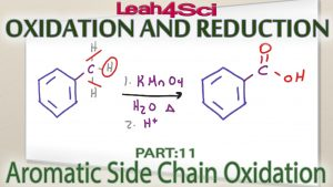 Aromatic Side Chain Oxidation to Carboxylic Acid by Leah Fisch