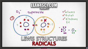 Lewis Structures for Radicals by Leah4sci