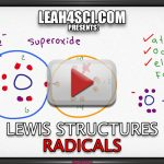Lewis Structures for Radicals in Organic Chemistry Leah4sci