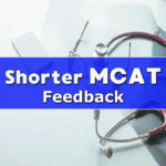 shorter mcat feedback from students 2020 leah4sci