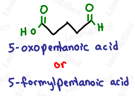 Naming aldehyde substituents 5-oxopentanoic acid or 5-formylpentanoic acid