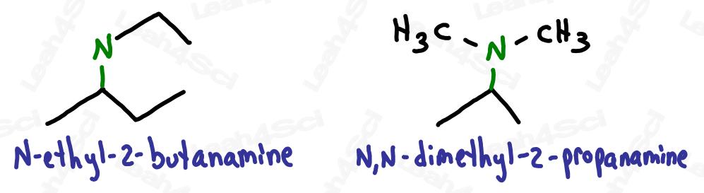 Naming secondary and tertiary amines N-ethyl-2-butanamine and N,N-dimethyl-2-propanamine
